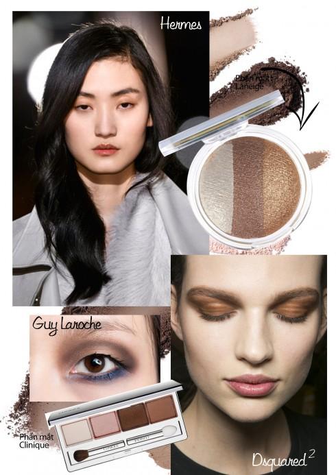 Tone màu nâu<br/>Ở các show của Dsquared2, Guy Larchoe và Hermes, các sắc độ khác nhau của màu nâu được dùng để đánh mắt và tạo khối cho khuôn mặt.