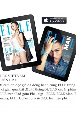 Mời các bạn đón xem tạp chí tháng 8 ELLE trên Iphone&Ipad