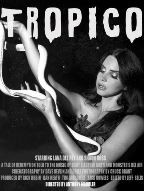 "Lana Del Rey tham gia bộ phim ngắn ""Tropico"