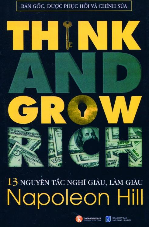 THINK AND GROW RICH<br/>Một trong những cuốn sách bán chạy nhất mọi thời đại, đưa ra triết lý, cung cấp phương pháp, kế hoạch dẫn đến thành công trong cuộc sống.