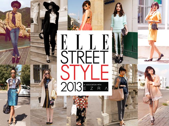 ELLE Street Style 2013: Khẳng Định Gu Thời Trang Cá Tính
