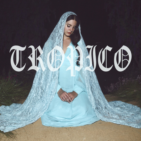 Lana-Del-Rey-Tropico-EP-2013-1200x1200