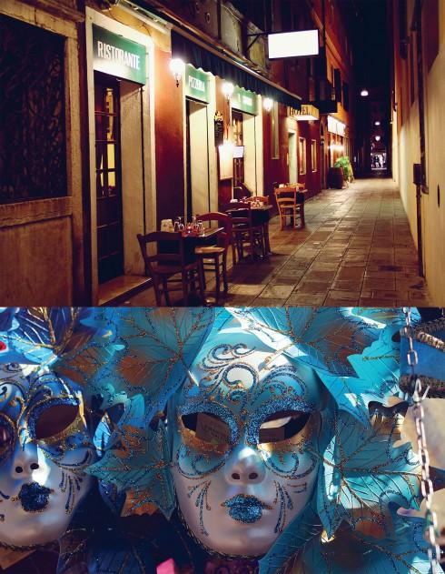 Khi lang thang buổi tối ở Venice, đôi khi có thể bắt gặp một quán cà phê ấm cúng hay một nhà hàng xinh xắn trong con ngõ nhỏ. Nhưng cảm xúc lớn nhất vẫn sẽ là sự rùng rợn, lạnh lẽo và không có sức sống của nơi đây. Mỗi con phố đều dẫn ra một quảng trường và những cửa hàng bày bán mặt nạ thì có ở khắp mọi nơi.