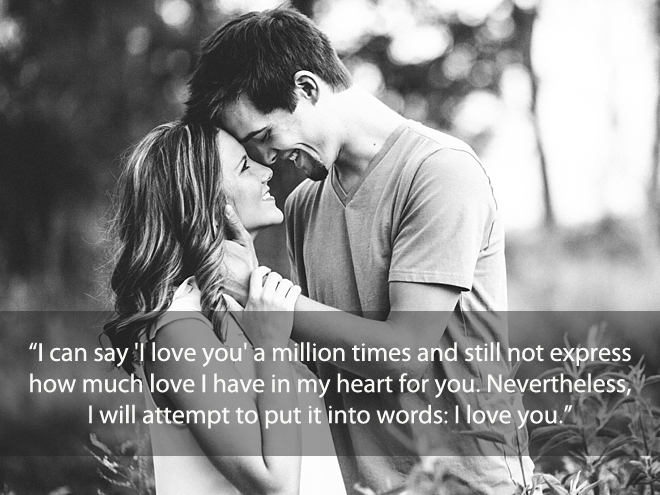 I can say I love you a million times ...