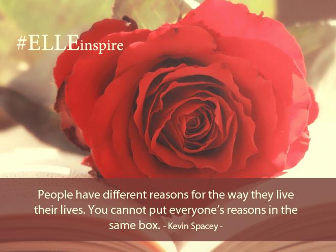 """""""Mỗi người có thể có những lý do khác nhau để sống cuộc sống của chính họ. Bạn không thể quy chụp tất cả những lý do đó đều giống như nhau.""""- Kevin Spacey."""