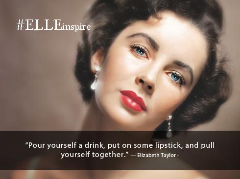 Những câu nói hay về son môi tốt - Elizabeth Taylor
