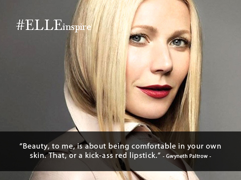 Những câu nói hay về son môi tốt - Gwyneth Paltrow