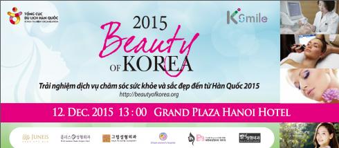 Trải nghiệm dịch vụ chăm sóc sức khỏe và sắc đẹp đến từ Hàn Quốc 2015 được tổ chức tại Khách sạn Grand Plaza Hà Nội vào ngày 12/12/2015.