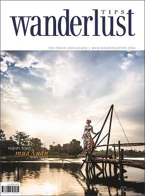 Wanderlust Tips số đầu tiên với chủ đề Hành trình Mùa Xuân