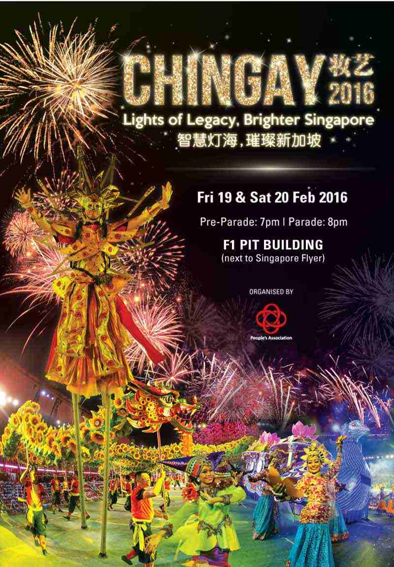 Lễ Diễu hành Đường phố Chingay 2016 với chủ đề: Ánh sáng của di sản – Singapore mãi thịnh vượng