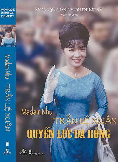 Madame Nhu - Trần Lệ Xuân: Quyền lực Bà Rồng