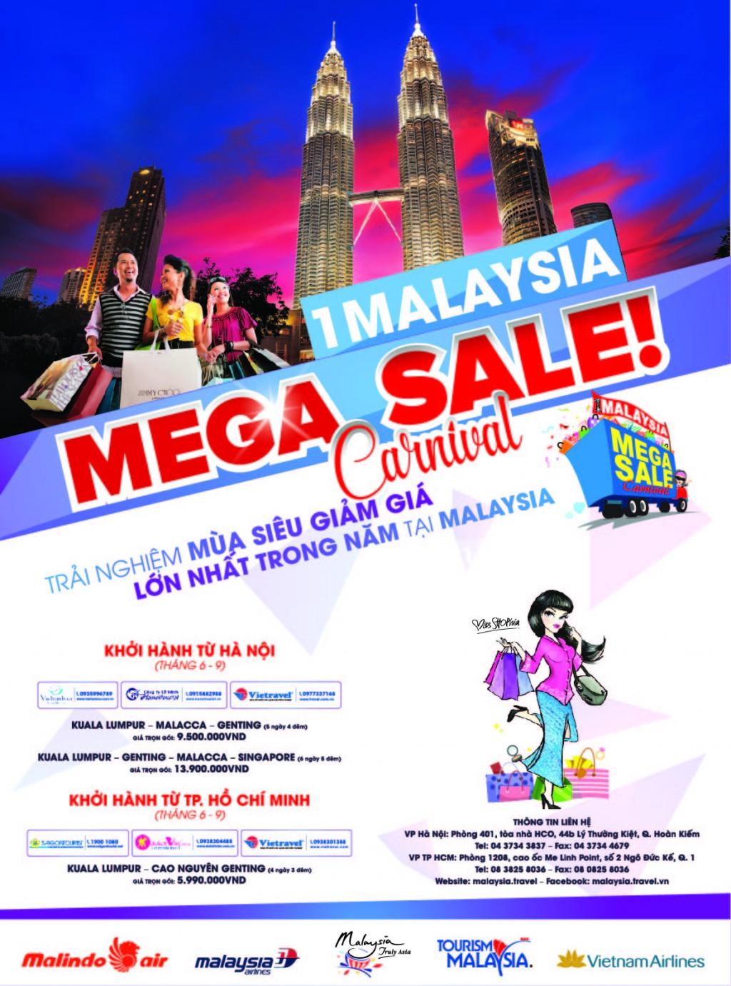 1Malaysia Mega Sale là một trong 3 chiến dịch mua sắm quốc gia hàng năm nhằm quảng bá Malaysia là điểm đến mua sắm lý tưởng cho du khách trong nước và quốc tế.