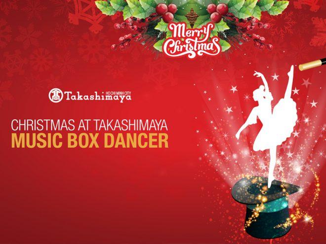 Cùng Takashimaya kể câu chuyện thần tiên từ chiếc hộp Âm nhạc