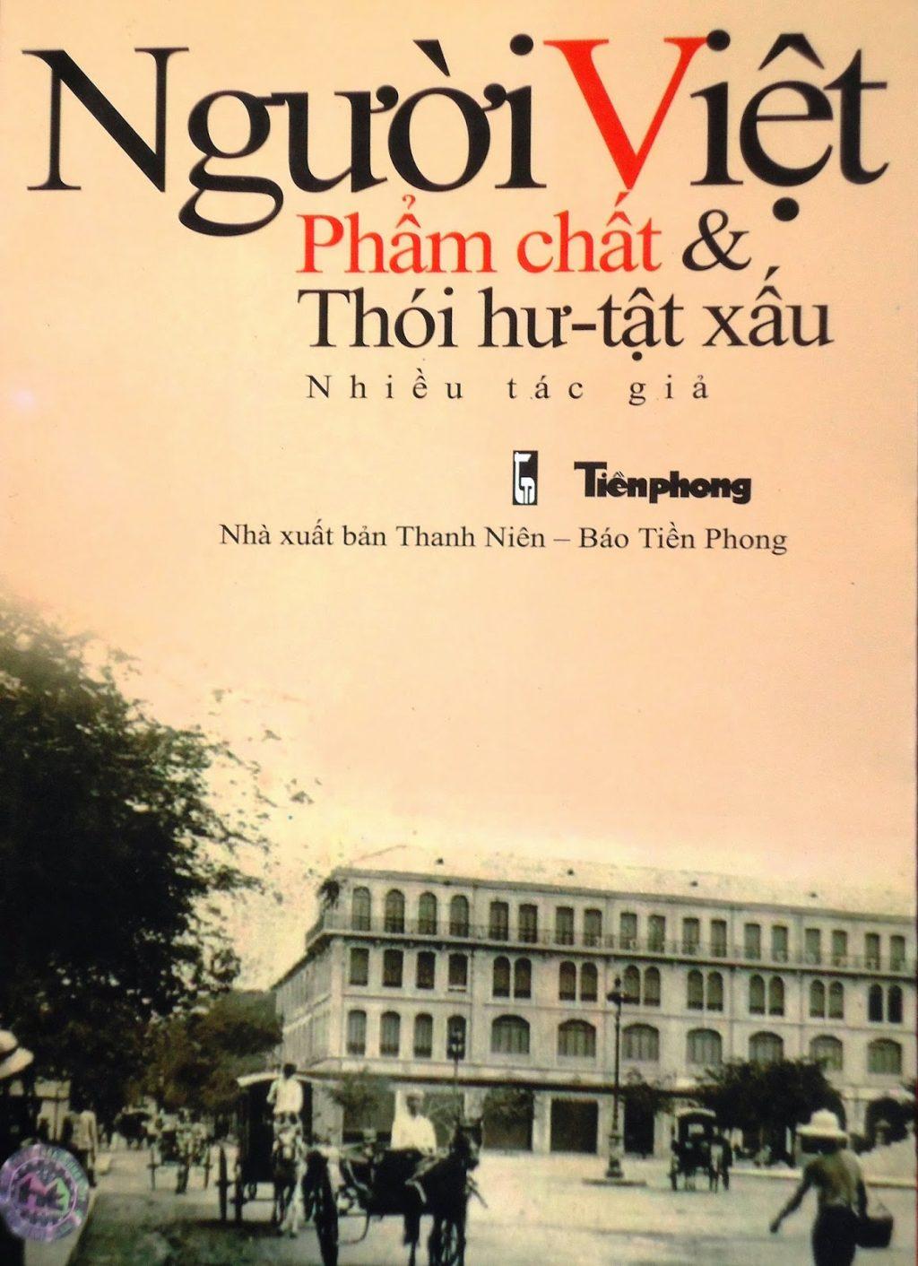 Người Việt: Phẩm chất và thói hư tật xấu - 01