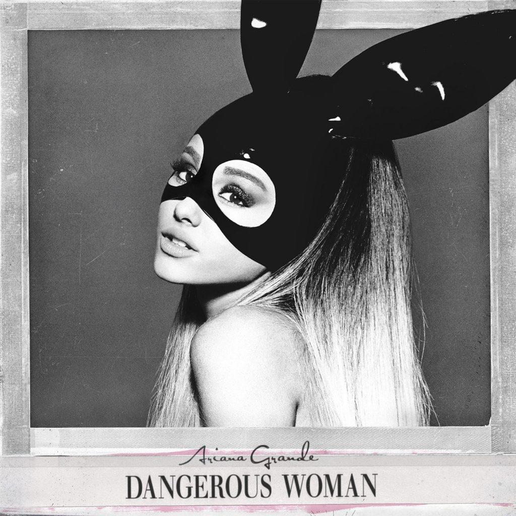 Album Dangerous Woman của Adriana Grande