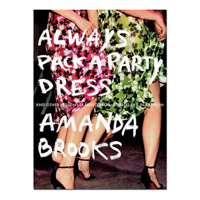 sách thời trang - Always Pack a Party Dress - elle vietnam