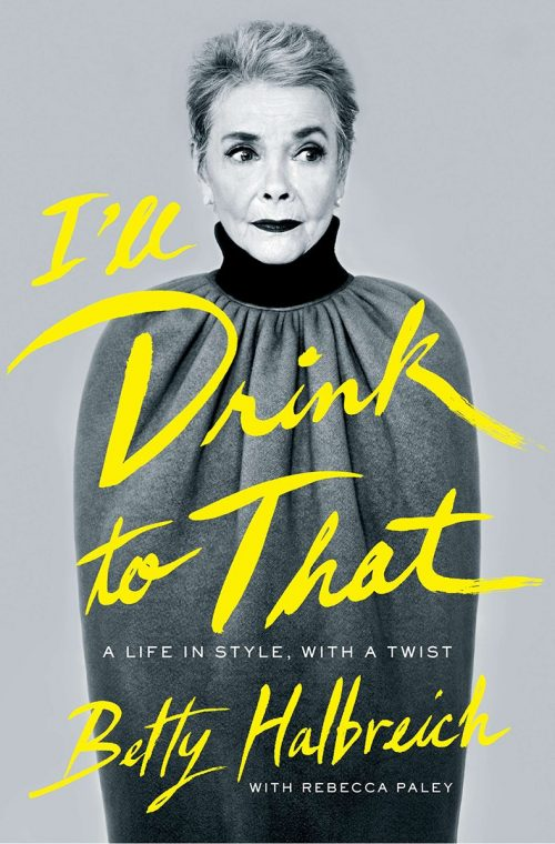 sách thời trang - I'll Drink to That - elle vietnam