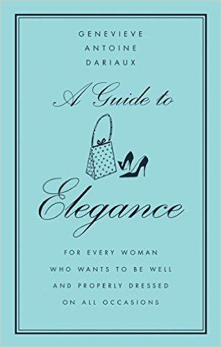 sach ve phu nu Phap - A Guide to Elegance của Genevieve Antoine Dariaux - elle vietnam