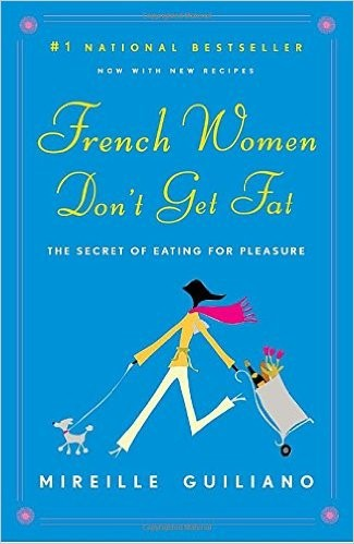 sach ve phu nu Phap - French Women Don't Get Fat của Mireille Guiliano - elle vietnam