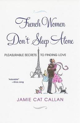 sach ve phu nu Phap - French Women Don't Sleep Alone của Jamie Cat Callan - elle vietnam