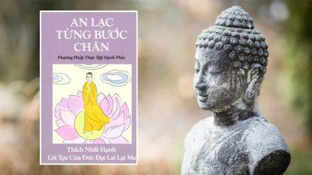 [Review sách hay] An lạc từng bước chân - Bông sen trắng giữa đời của Thiền sư Thích Nhất Hạnh