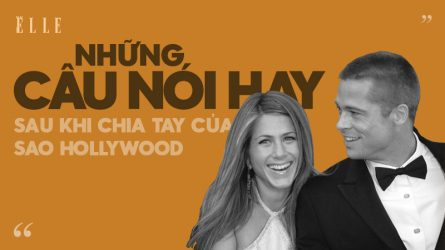 Những câu nói truyền cảm hứng của sao Hollywood sau khi chia tay