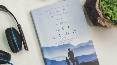 [Review sách hay] Và rồi núi vọng - Khúc hát tình yêu