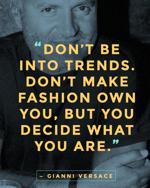 """Câu nói hay về thời trang """"kinh điển"""" nhất mọi thời đại"""