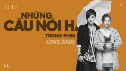 Những câu nói hay trong phim Love Rain