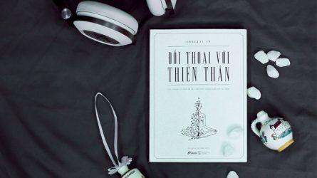 [Review sách hay] Đối thoại với thiên thần: Đi tìm