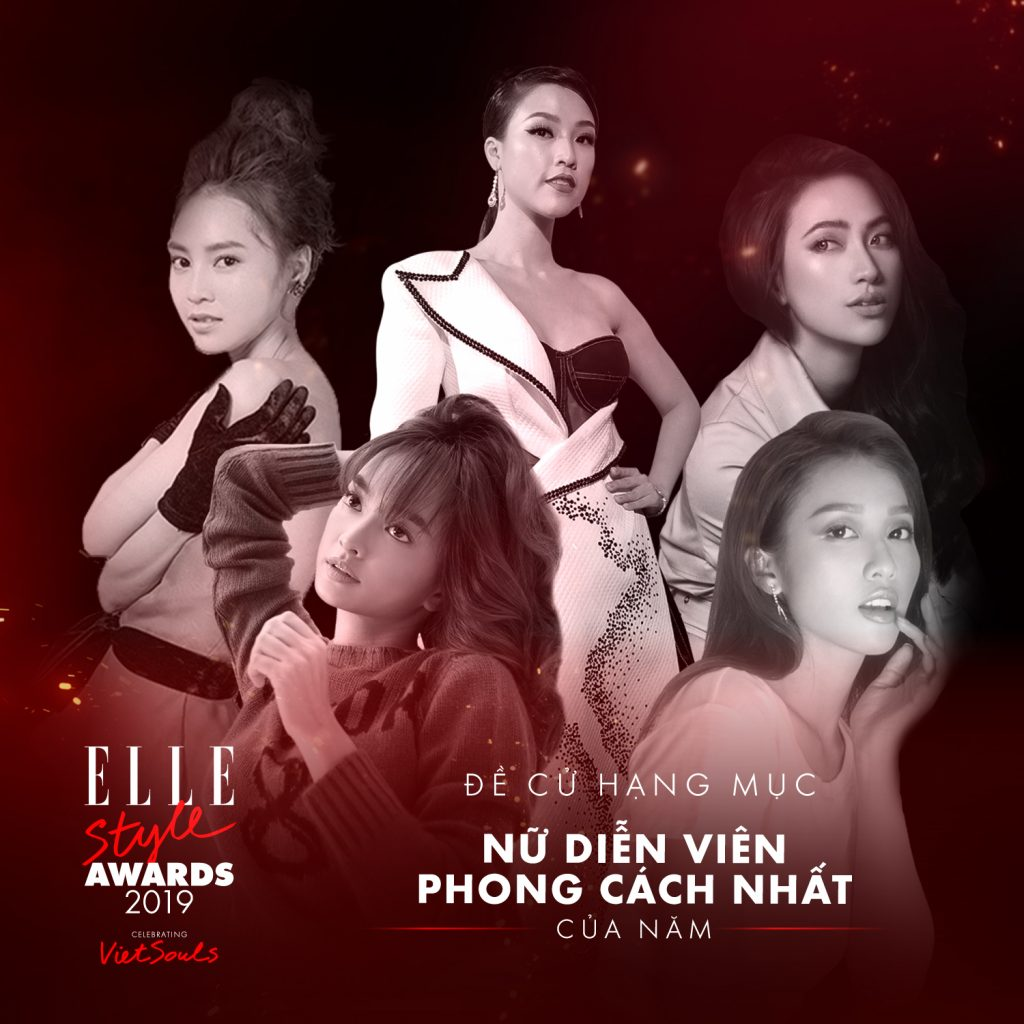 ELLE Style Awards 2019 - bình chọn hạng mục nữ diễn viên phong cách nhất