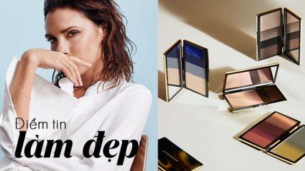 Điểm tin làm đẹp: Victoria Beckham ra mắt bộ sưu tập mỹ phẩm