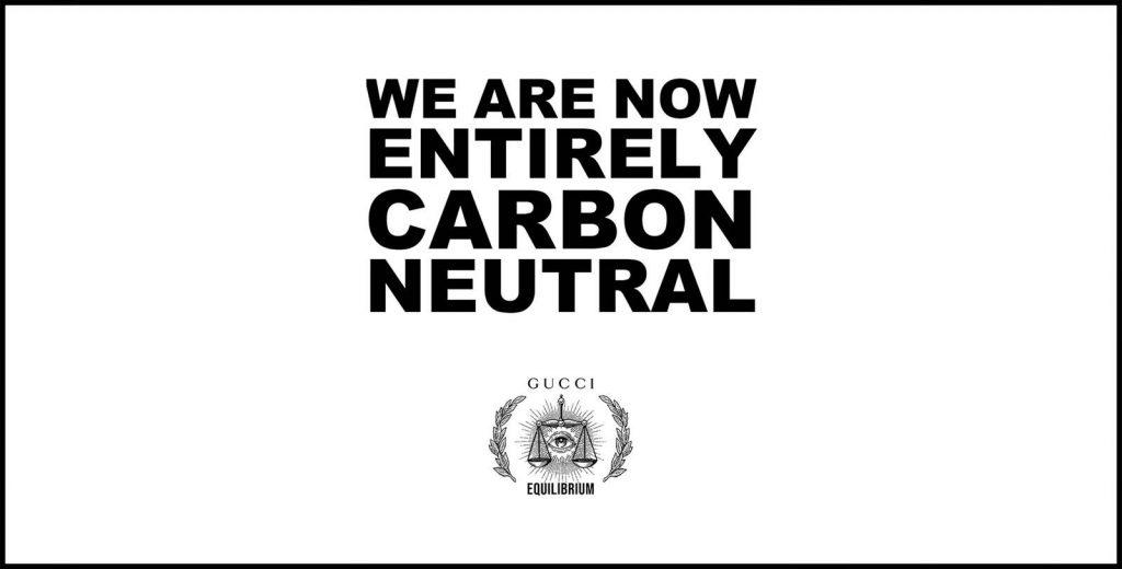 Gucci trung hoà hoàn toàn lượng cacbon thải ra
