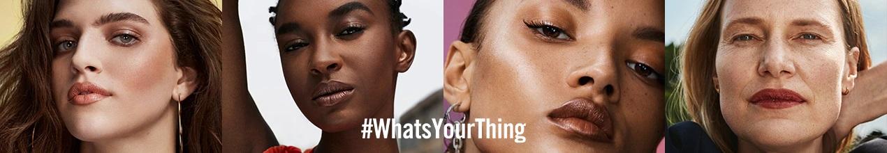 chiến dịch Whats Your Thing - xu hướng ngành thời trang