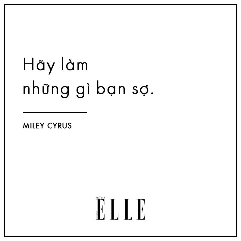 câu nói hay về thành công của Miley Cyrus 1