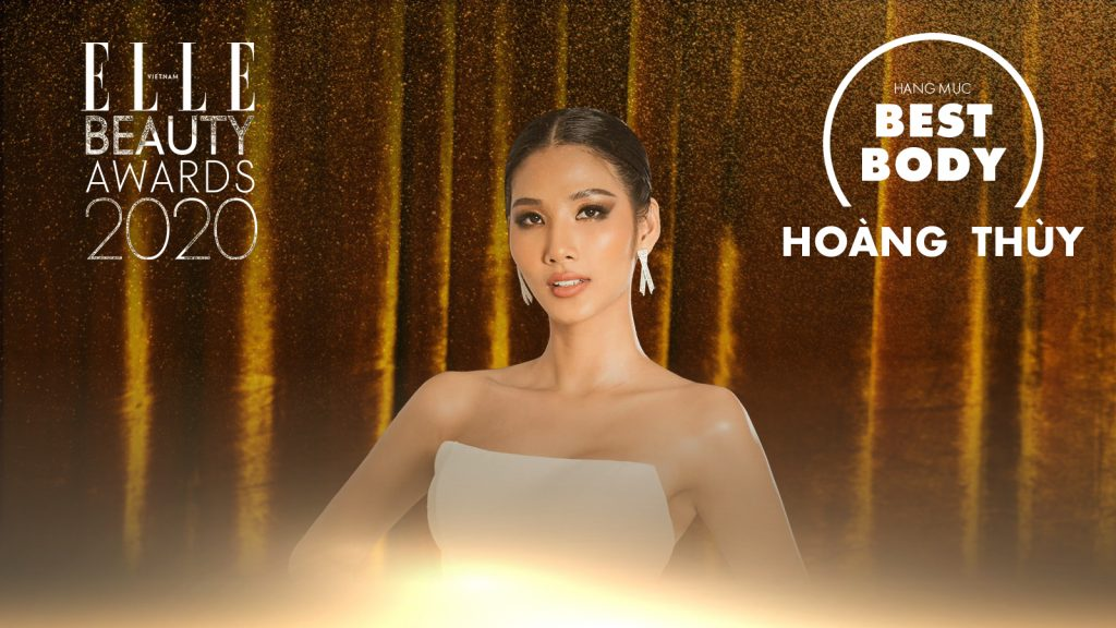 ELLE Beauty Awards 2020 Hoàng Thuỳ đoạt giải best body of the year