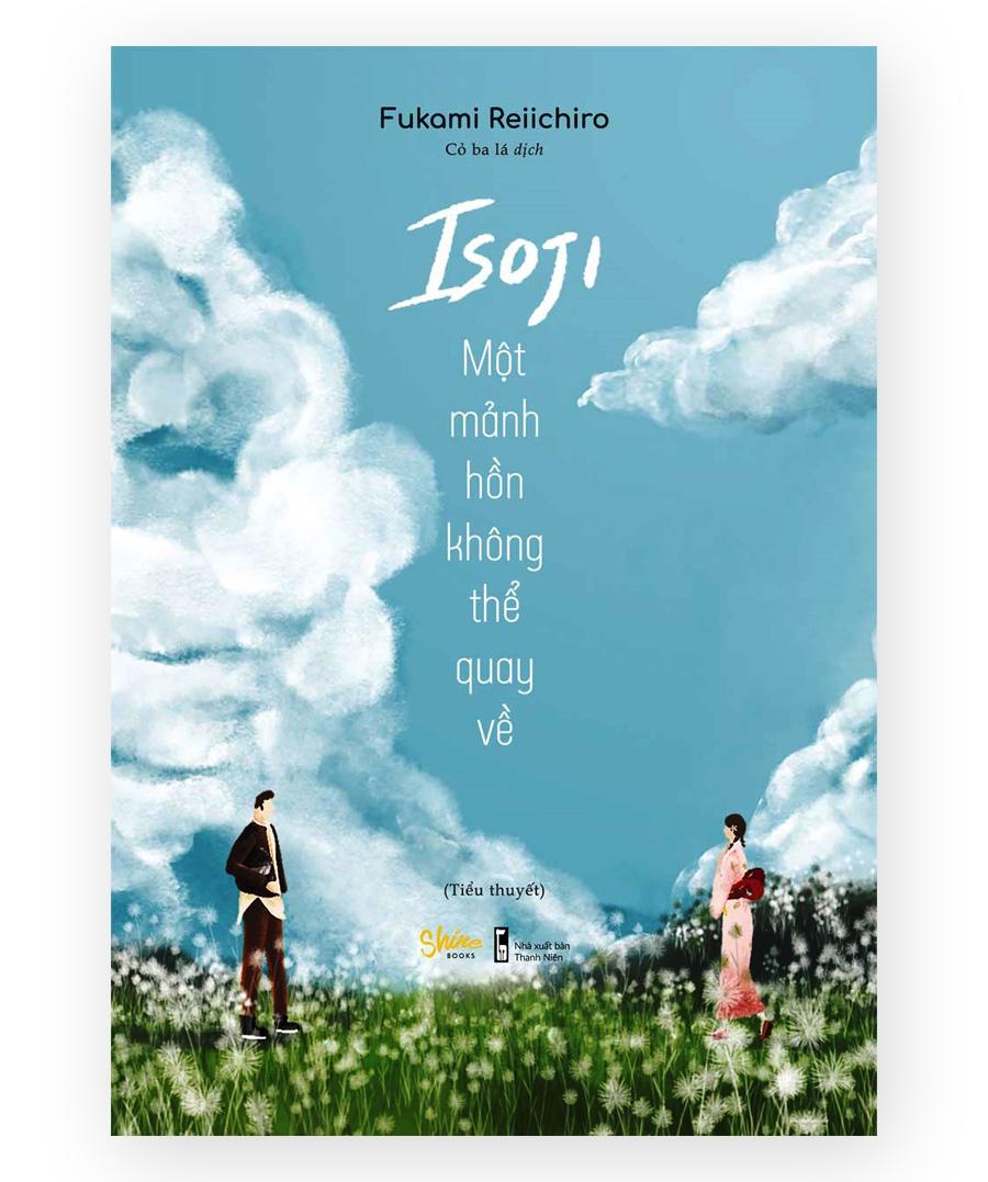 Sách hay Isoji một mảnh hồn không thể quay về