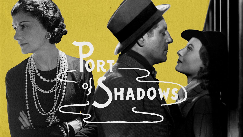 inside chanel - gabrielle chanel và phim port of shadows