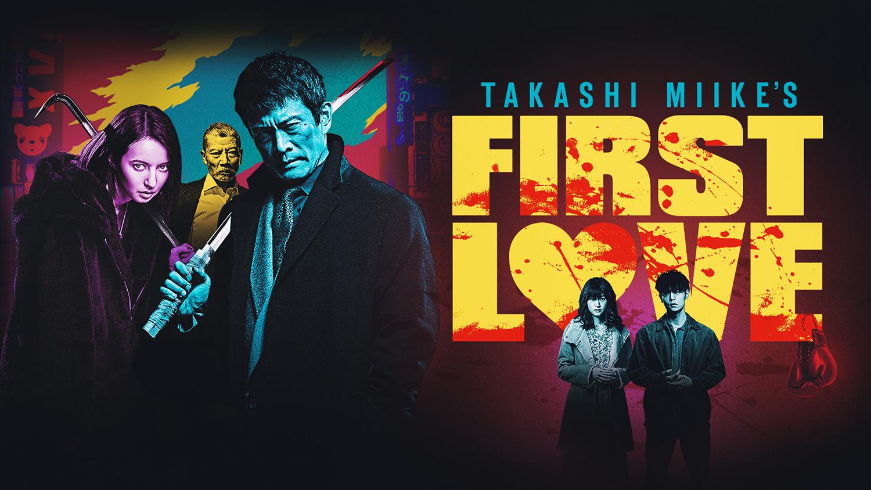 Mối Tình Đầu (First Love) Nhật Bản 2019