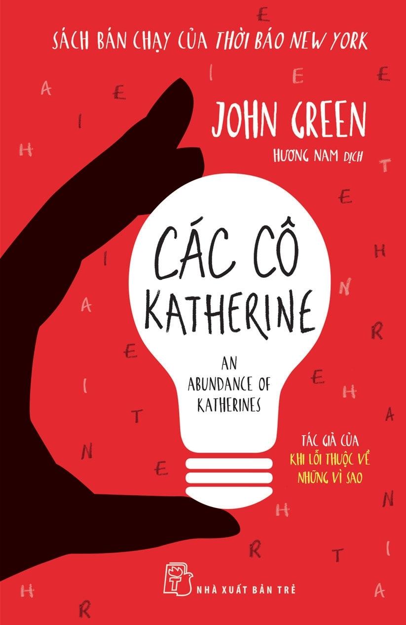 câu nói hay trong sách Các cô Katherine