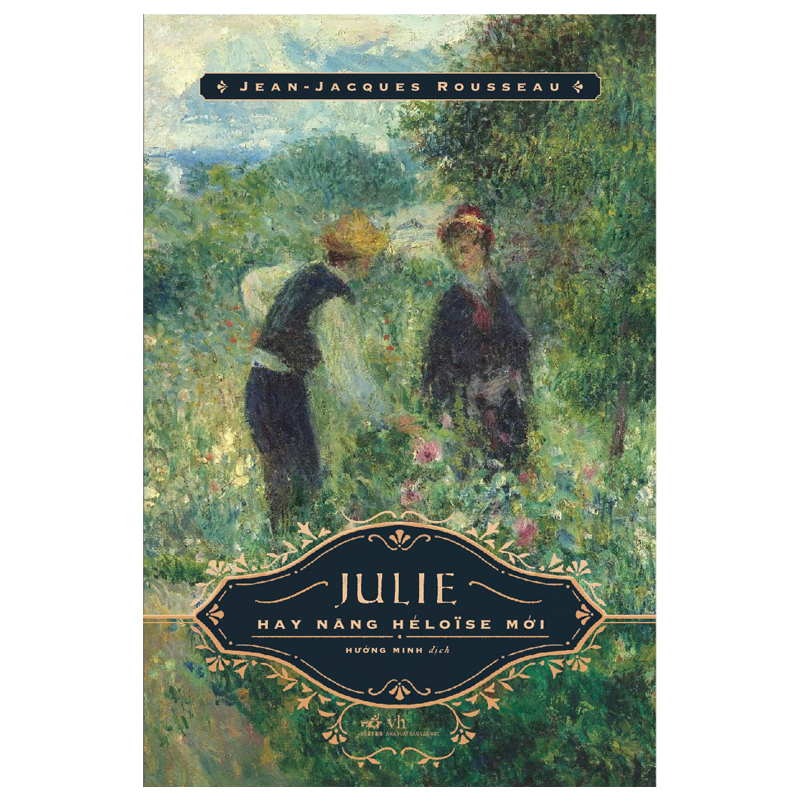 Sách hay Julie hay nàng Heloise mới