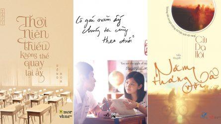 Đắm chìm trong tình yêu tuổi thanh xuân với 5 bộ tiểu thuyết ngôn tình Trung Quốc hay nhất
