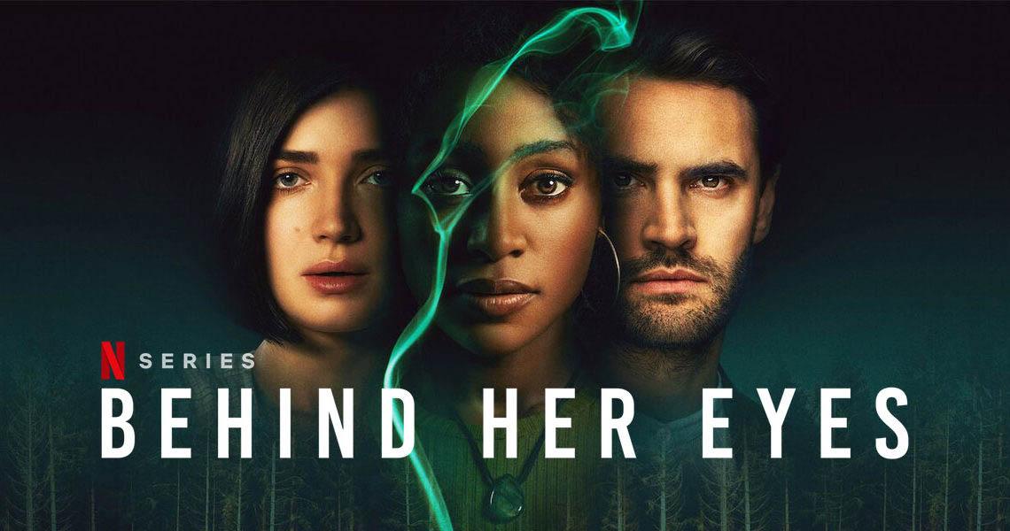 bộ phim behind her eyes