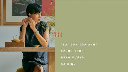 Love Letters To Saigon #6: Sài Gòn của Anh