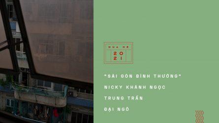 Love Letters To Saigon #2: Nhớ một Sài Gòn bình thường