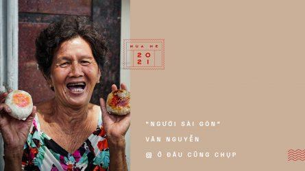 Love Letters To Saigon #4: Những gương mặt người Sài Gòn