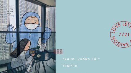 Love Letters To Saigon #5: Người bạn khổng lồ